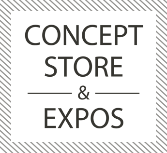 Concept Store & Expos